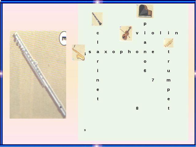 1 2 p c 3 v i o l i n l a 5 4 s a x o p h o n e t r o r i 6 u n 7 m e p t e...