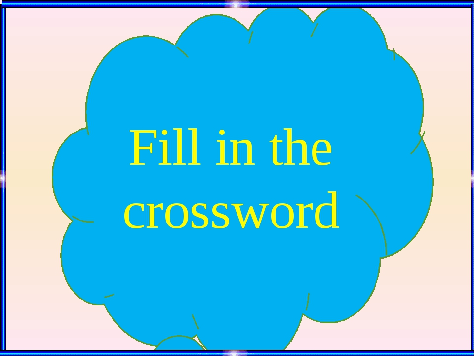Fill in the crossword