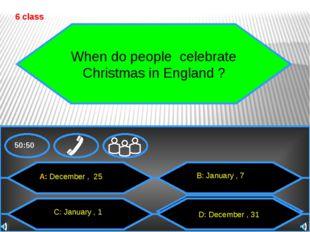 50:50 В день Благодарения англичане готовят …. 7 class A: turkey C: goose В: