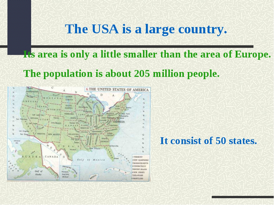 The USA is a large country. It consist of 50 states. Its area is only a littl...