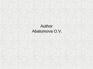Author Abalumova O.V.