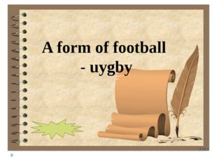 A form of football - uygby rugby