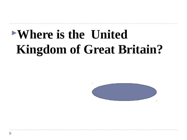 Where is the United Kingdom of Great Britain? On British Isles