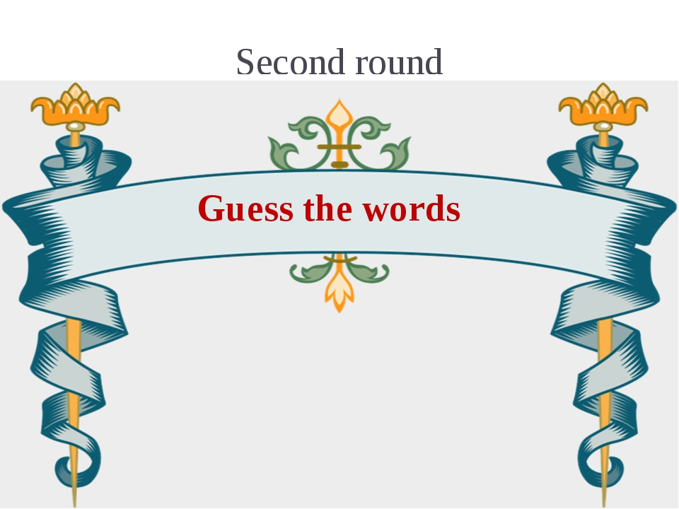 Second round Guess the words