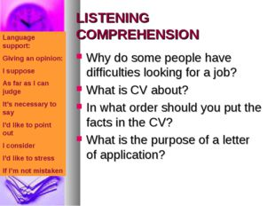 LISTENING COMPREHENSION Why do some people have difficulties looking for a jo