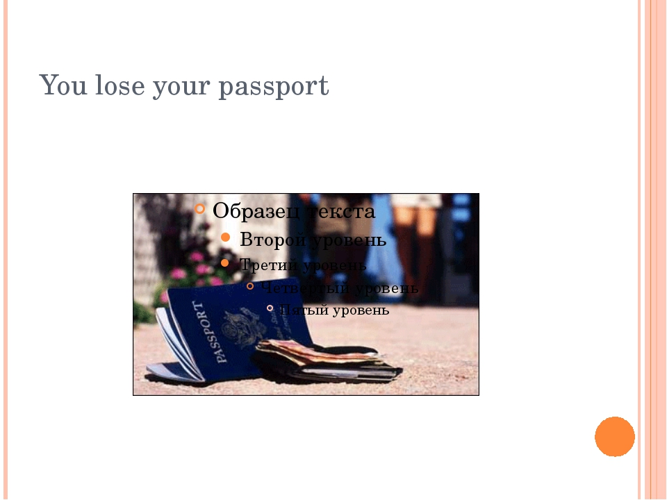 You lose your passport