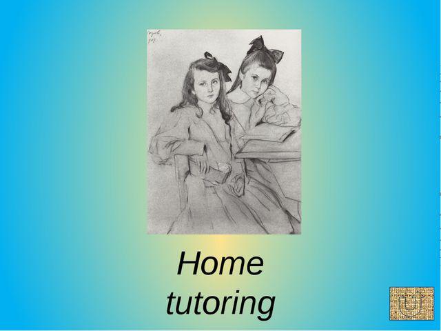 Home tutoring