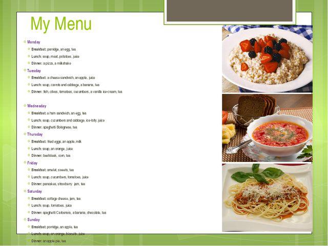 My Menu Monday Breakfast: porridge, an egg, tea Lunch: soup, meat, potatoes,...
