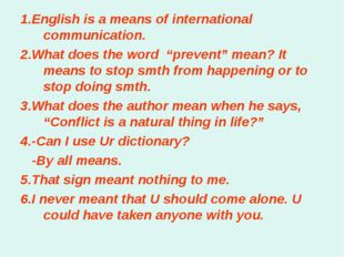 """1.English is a means of international communication. 2.What does the word """"pr"""