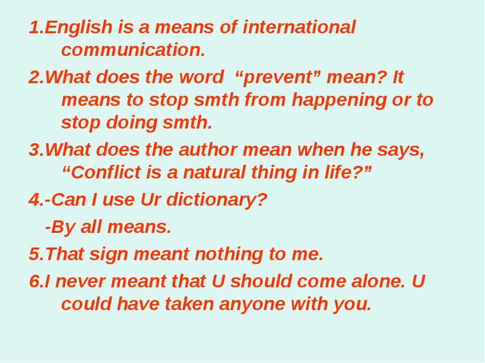 """1.English is a means of international communication. 2.What does the word """"pr..."""