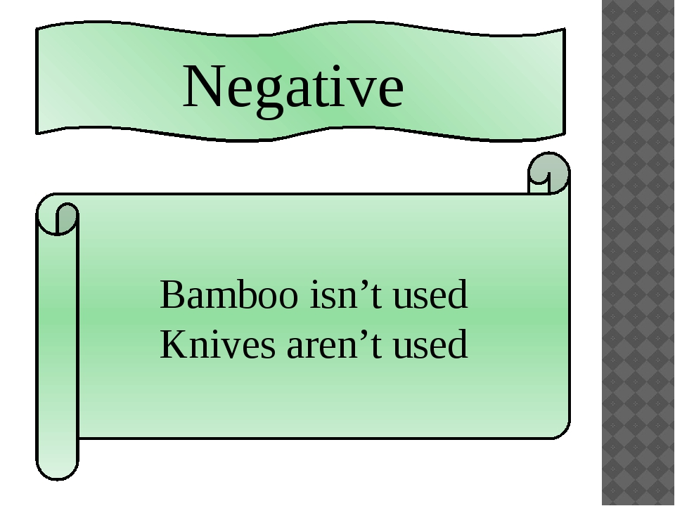 Negative Bamboo isn't used Knives aren't used
