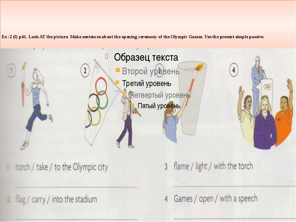 Ex :2 (f) p41. Look AT the picture. Makе sentences about the opening ceremon...