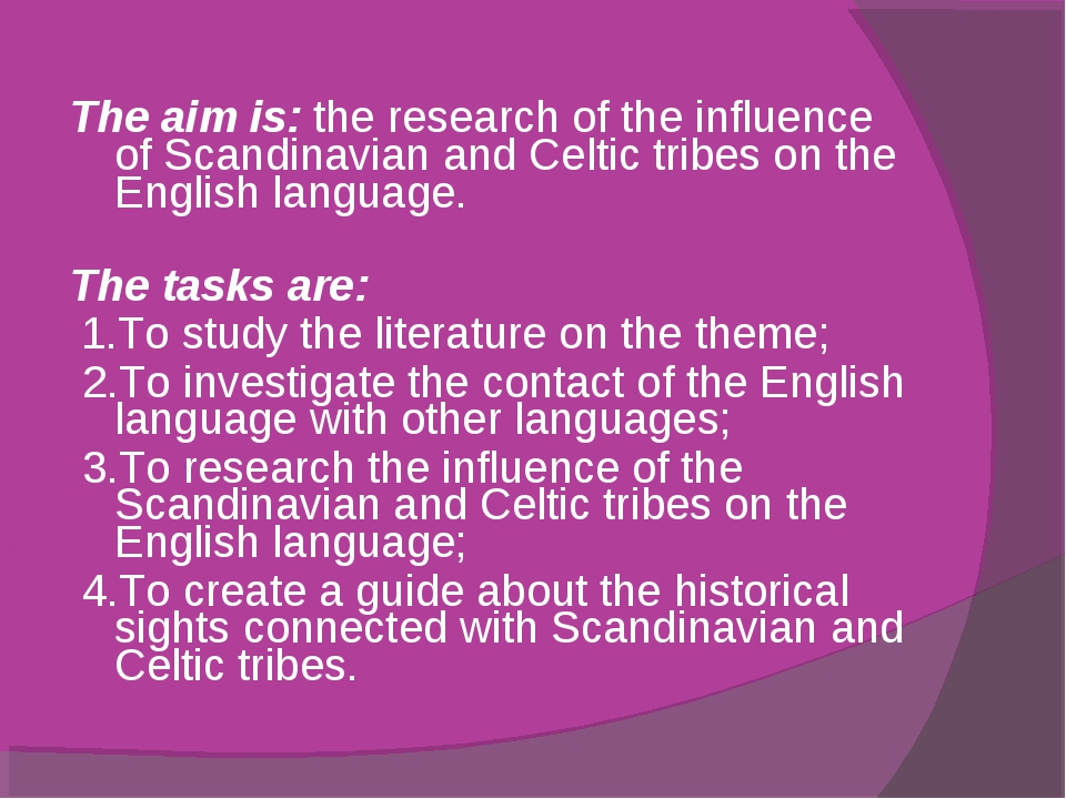 The aim is: the research of the influence of Scandinavian and Celtic tribes o...