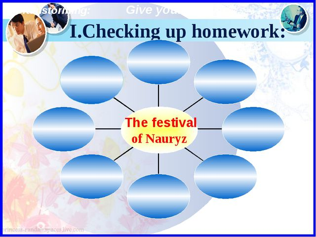 I.Checking up homework: II. Brainstorming: Give your reasons…