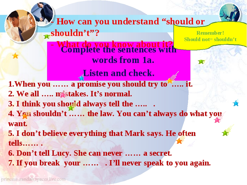 Complete the sentences with words from 1a. Listen and check. 1.When you …… a...