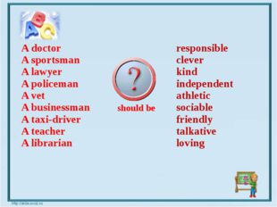 Adoctor A sportsman A lawyer A policeman A vet A businessman A taxi-driver A