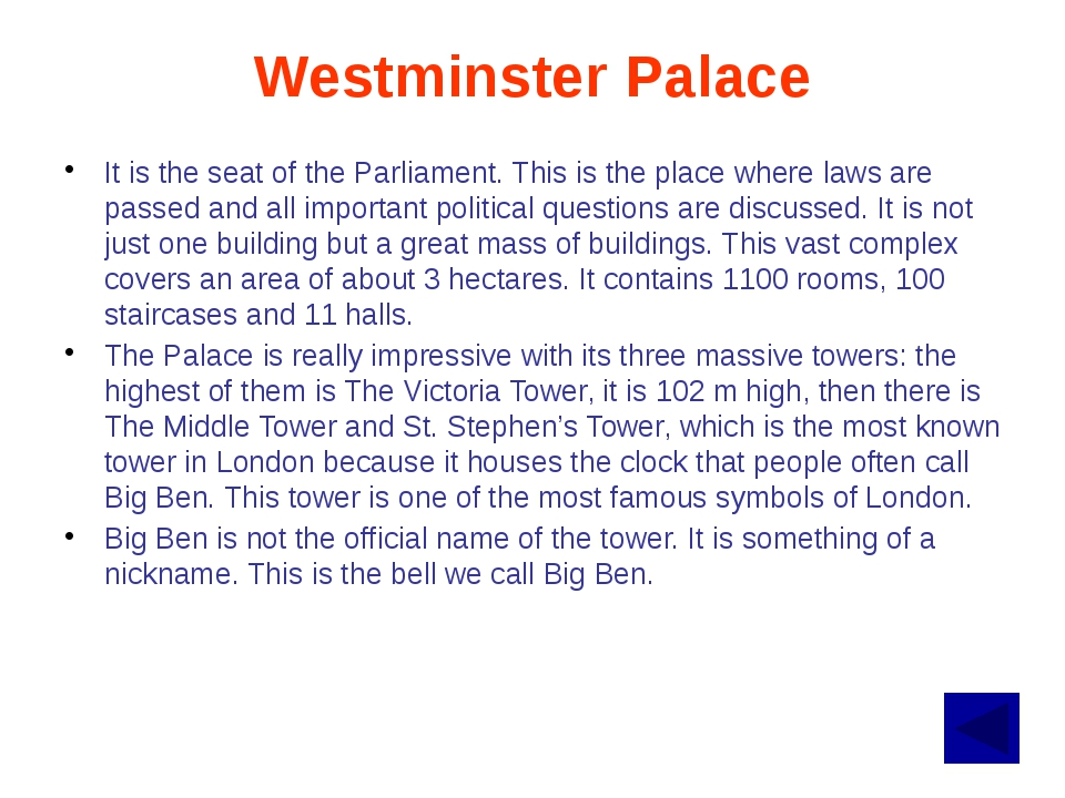 The House of Commons and House of Lords have met at Westminster Palace since...