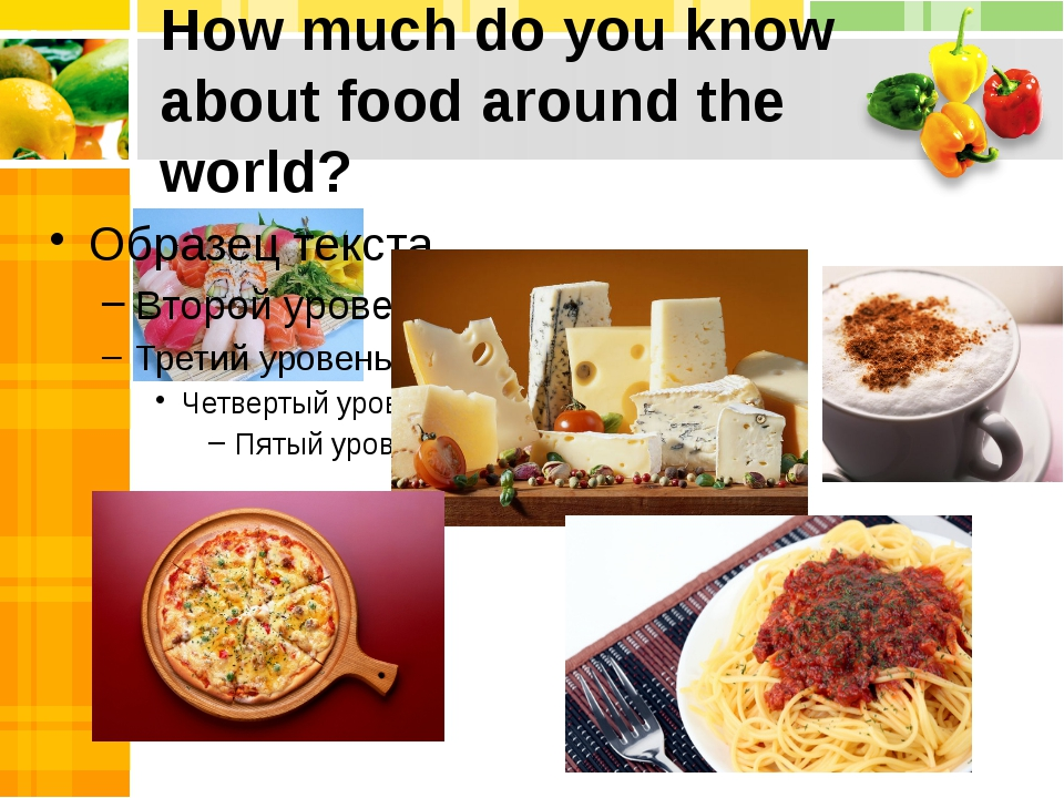 How much do you know about food around the world?