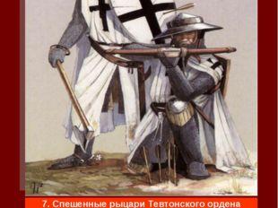 Местность в Ливонии и Пруссии не очень подходила для ведения конного боя, она