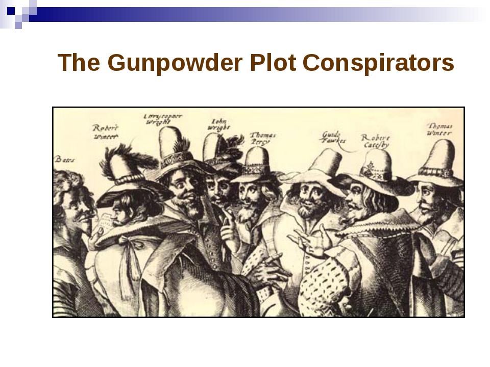 The Gunpowder Plot Conspirators