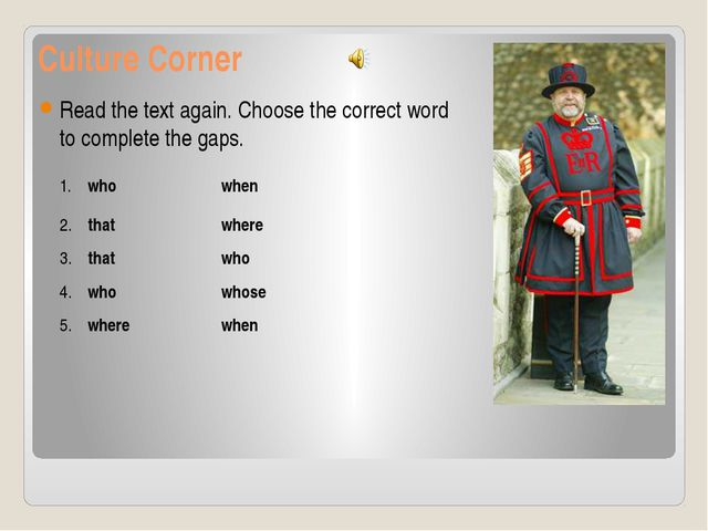 Culture Corner Read the text again. Choose the correct word to complete the g...