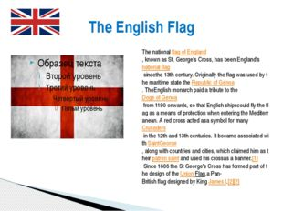 The English Flag ThenationalflagofEngland,knownasSt.George'sCross,h