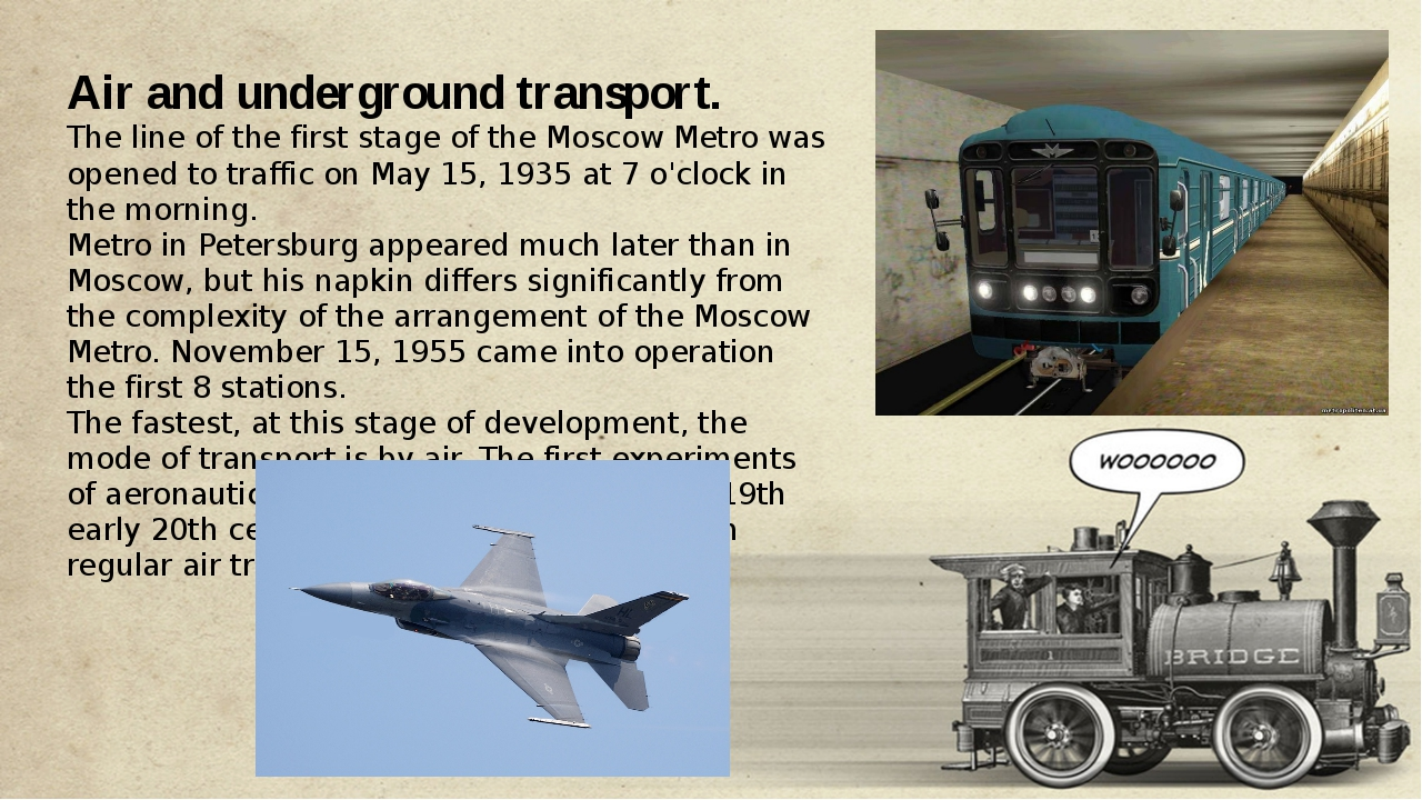 Air and underground transport. The line of the first stage of the Moscow Met...