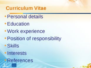 Curriculum Vitae Personal details Education Work experience Position of respo