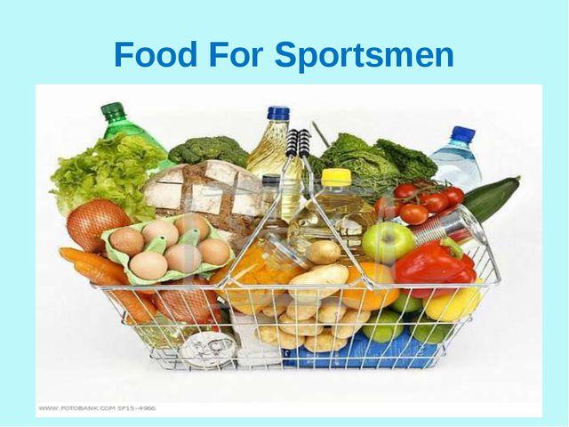 Food For Sportsmen