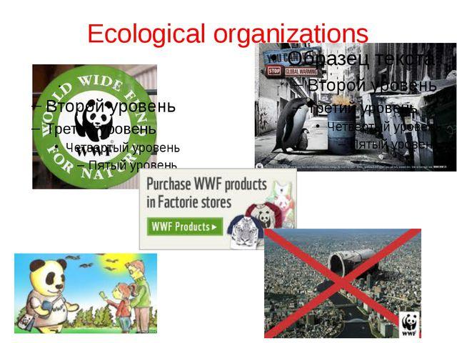 Ecological organizations