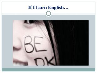 If I learn English…