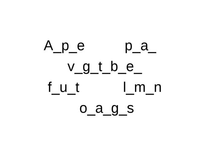A_p_e p_a_  v_g_t_b_e_ f_u_t l_m_n o_a_g_s