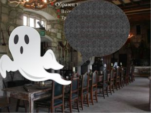 Boo! I am one of the ghosts who lurks round the corner! Beware of the noises