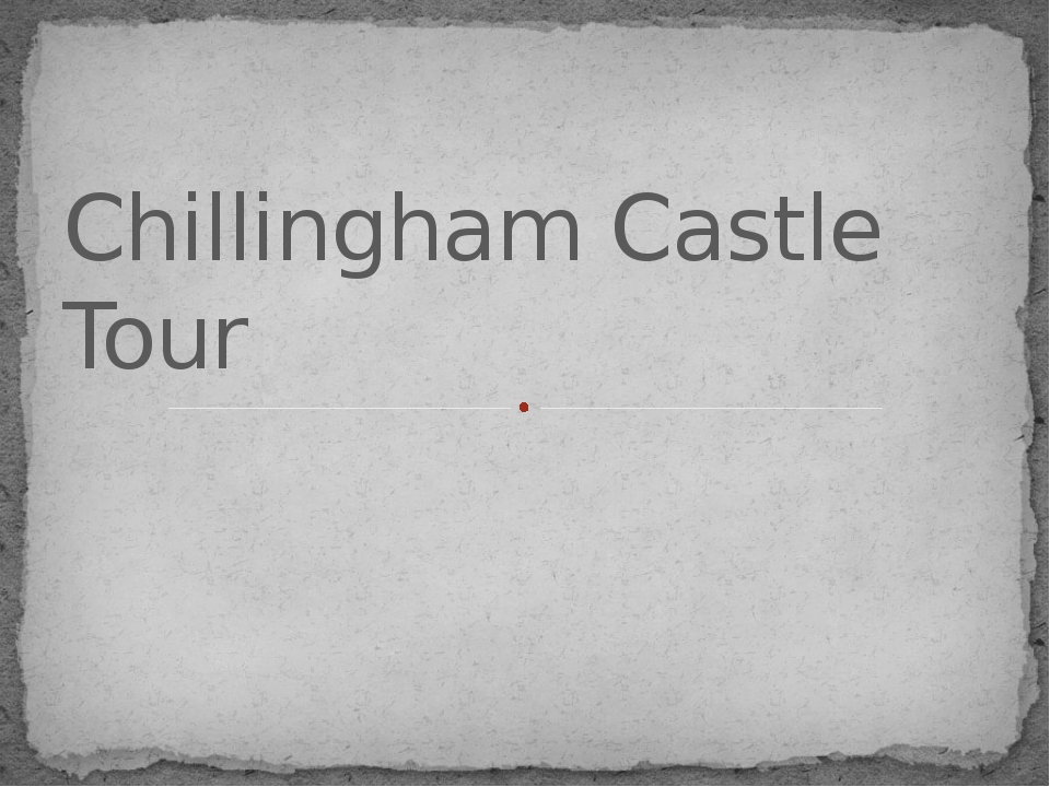 Chillingham Castle Tour Chillingham Castle Tour