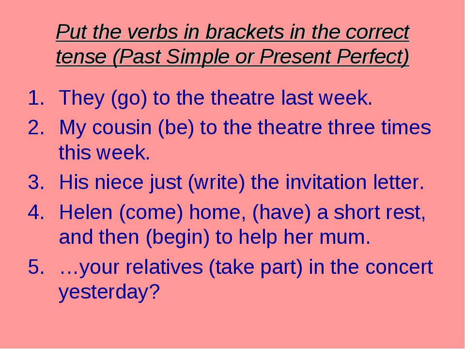 Put the verbs in brackets in the correct tense (Past Simple or Present Perfec...