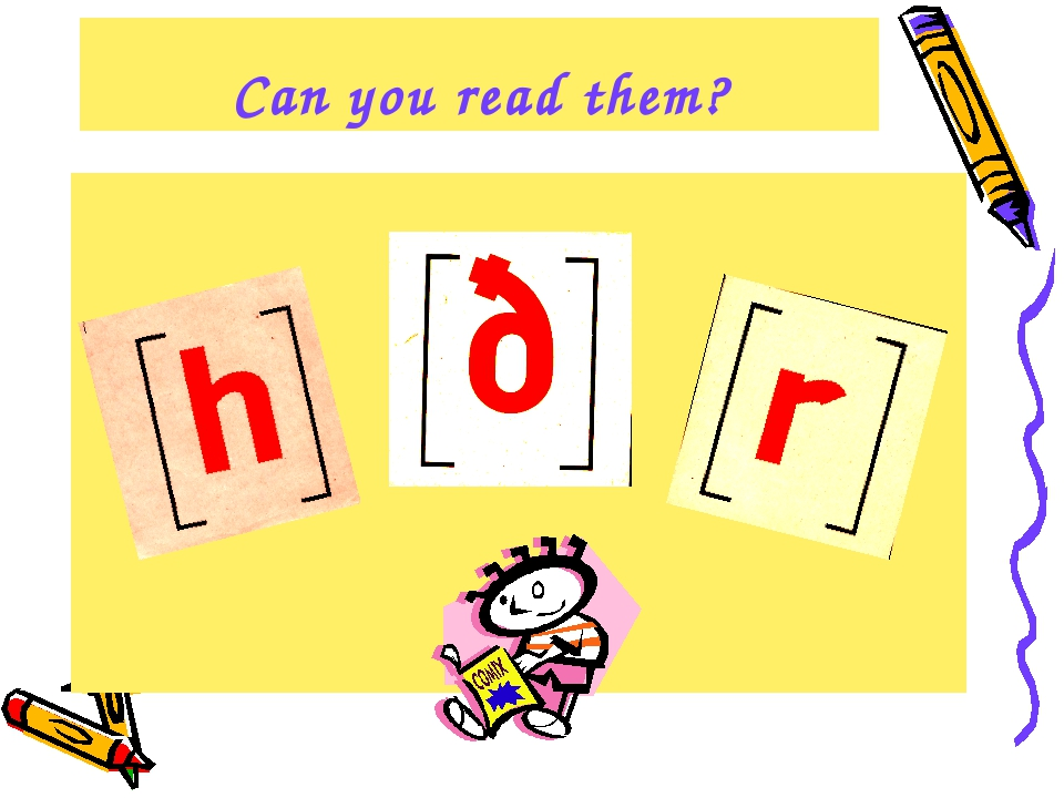 Can you read them?