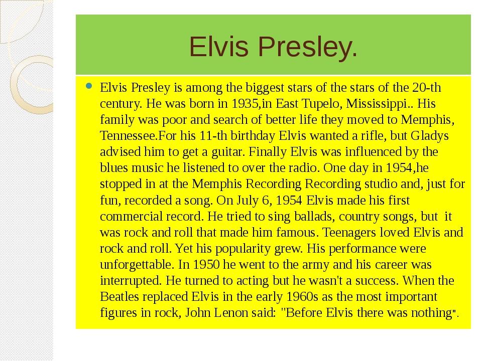 Elvis Presley. Elvis Presley is among the biggest stars of the stars of the 2...