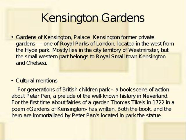 Kensington Gardens Gardens of Kensington, Palace Kensington former private ga...