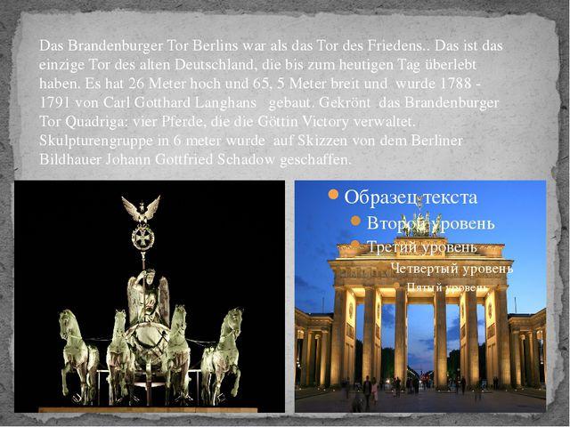 Das Brandenburger Tor Berlins war als das Tor des Friedens.. Das ist das ein...