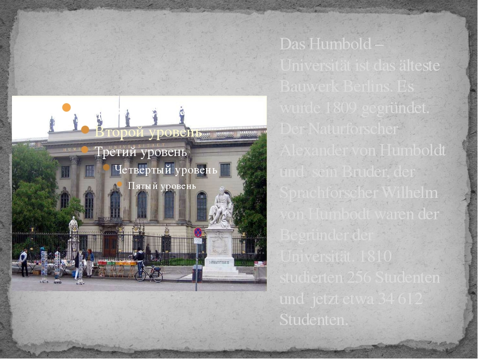 Das Humbold – Universität ist das älteste Bauwerk Berlins. Es wurde 1809 gegr...
