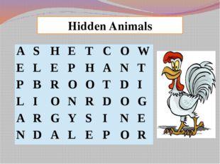 Hidden Animals A S H E T C O W E L E P H A N T P B R O O T D I L I O N R D O