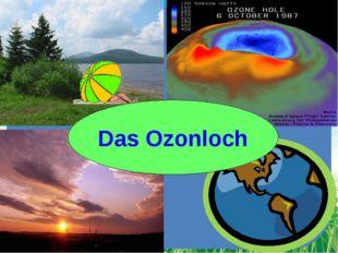 Das Ozonloch FokinaLida.75@mail.ru