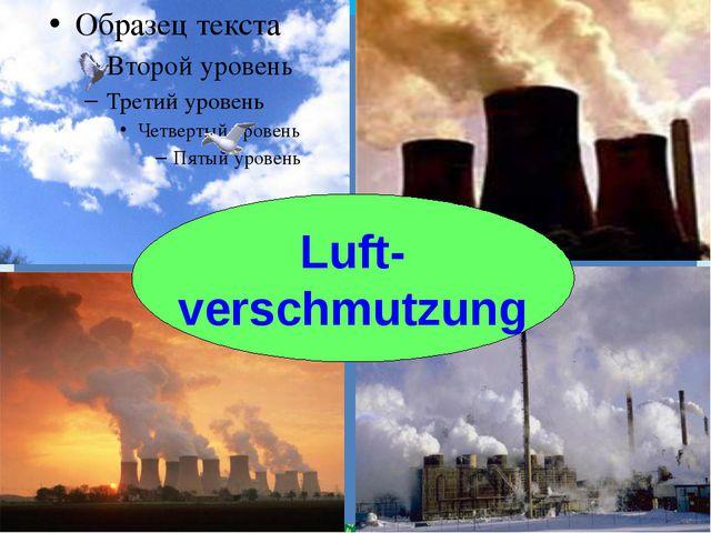 Luft- verschmutzung FokinaLida.75@mail.ru