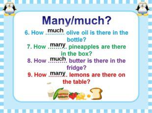 many many much much