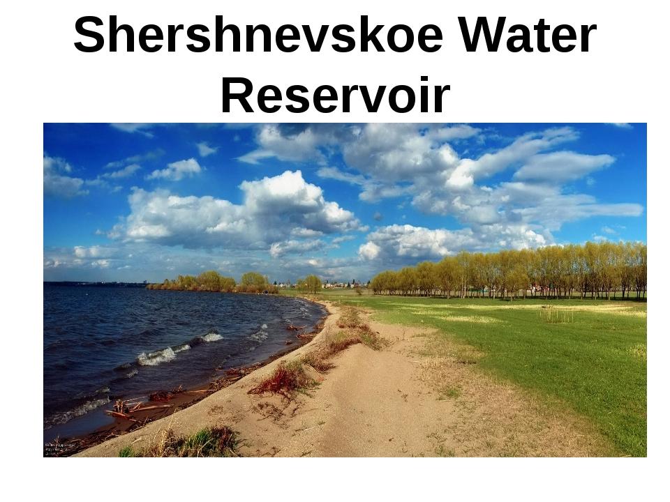 Shershnevskoe Water Reservoir