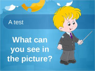 A test What can you see in the picture?
