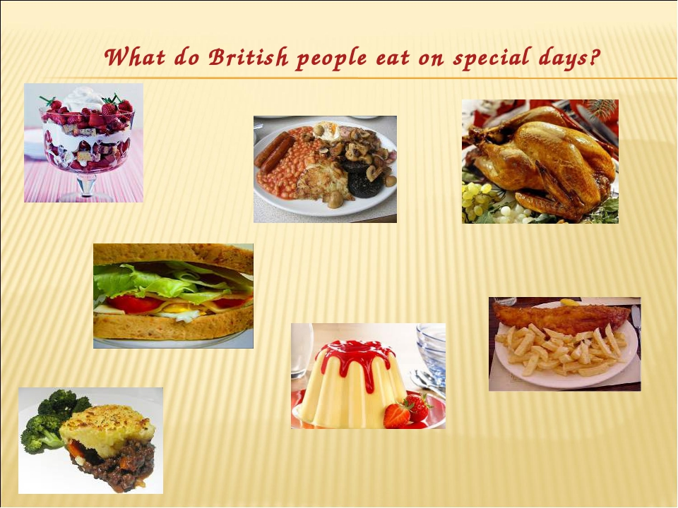 What do British people eat on special days?