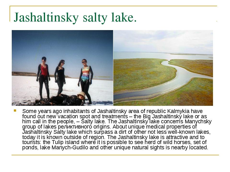 Jashaltinsky salty lake. Some years ago inhabitants of Jashaltinsky area of r...