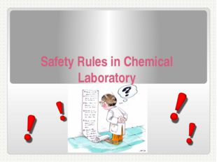 Safety Rules in Chemical Laboratory