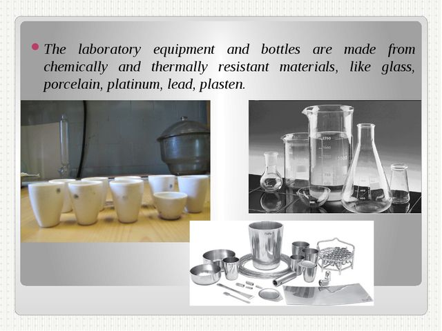 The laboratory equipment and bottles are made from chemically and thermally r...